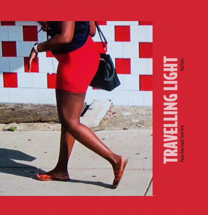 Cover of Travelling Light: Photos from Google Street View by Paul Politis